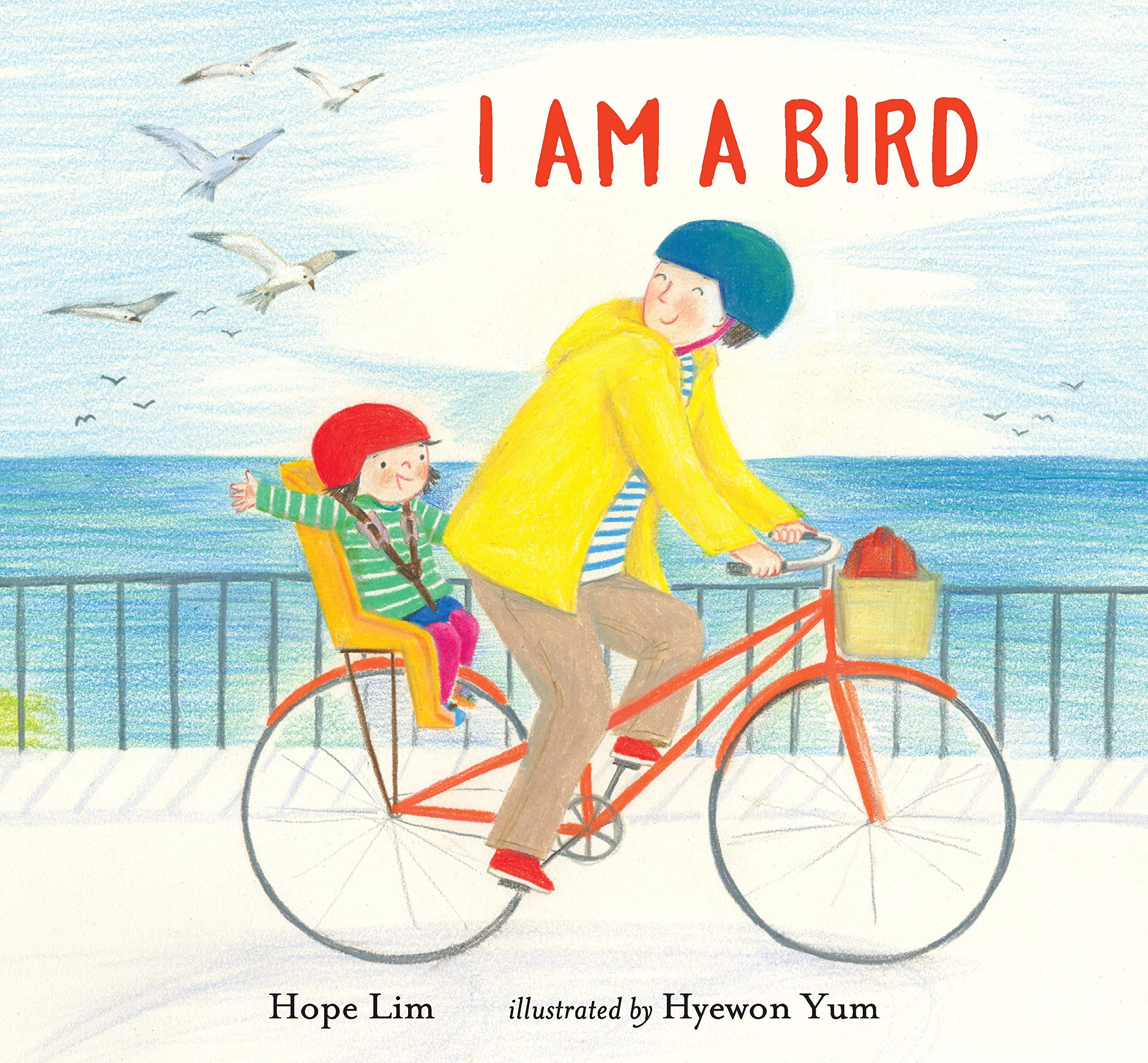 I Am a Bird: Lim, Hope, Yum, Hyewon: 9781536208917: Amazon.com: Books