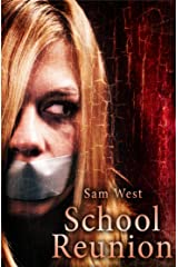 School Reunion: An Extreme Horror Novella Kindle Edition