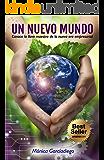 Un Nuevo Mundo: Conoce la Llave Maestra de la Nueva Era Empresarial