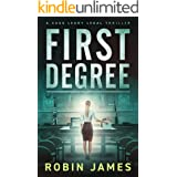 First Degree (Cass Leary Legal Thriller Series Book 7)