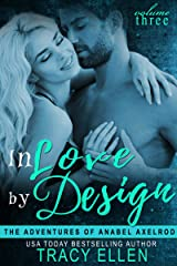 In Love by Design (The Adventures of Anabel Axelrod, Book 3) Kindle Edition