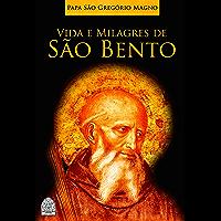VIDA E MILAGRES DE SÃO BENTO