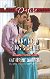 Carrying a King's Child (Dynasties: The Montoros)