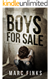 Boys For Sale (Book 1): A Novel about Human Trafficking