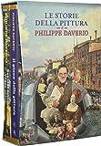Le storie della pittura di Philippe Daverio. Ediz. illustrata