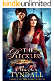 The Reckless (Legacy of the King's Pirates Book 6)