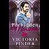 Forbidden Monsieur (Princes of Avce Book 6)