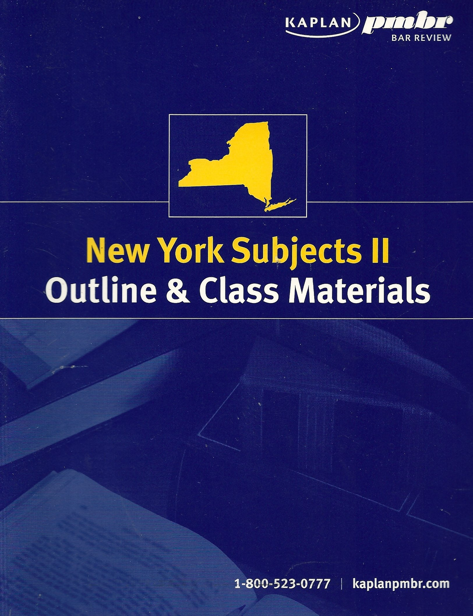 New York Subjects II: Outline & Class Materials (General Bar Review) PDF