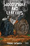 Wood smoke and Leafcups : Autobiographical Footnotes to the Anthropology of the Durwa