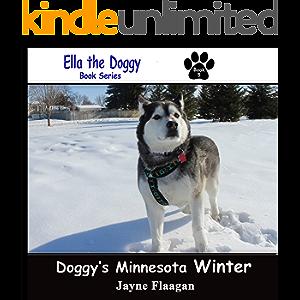 Doggy's Minnesota Winter (Ella the Doggy)
