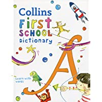 Collins First School Dictionary: Illustrated Learning Support for Age 5+