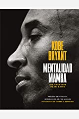 Mentalidad mamba: Los secretos de mi éxito (Spanish Edition) Kindle Edition