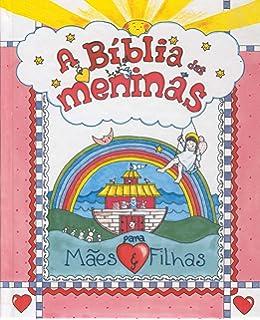 Historias Biblicas Para Meninas 9788538024576 Livros Na Amazon