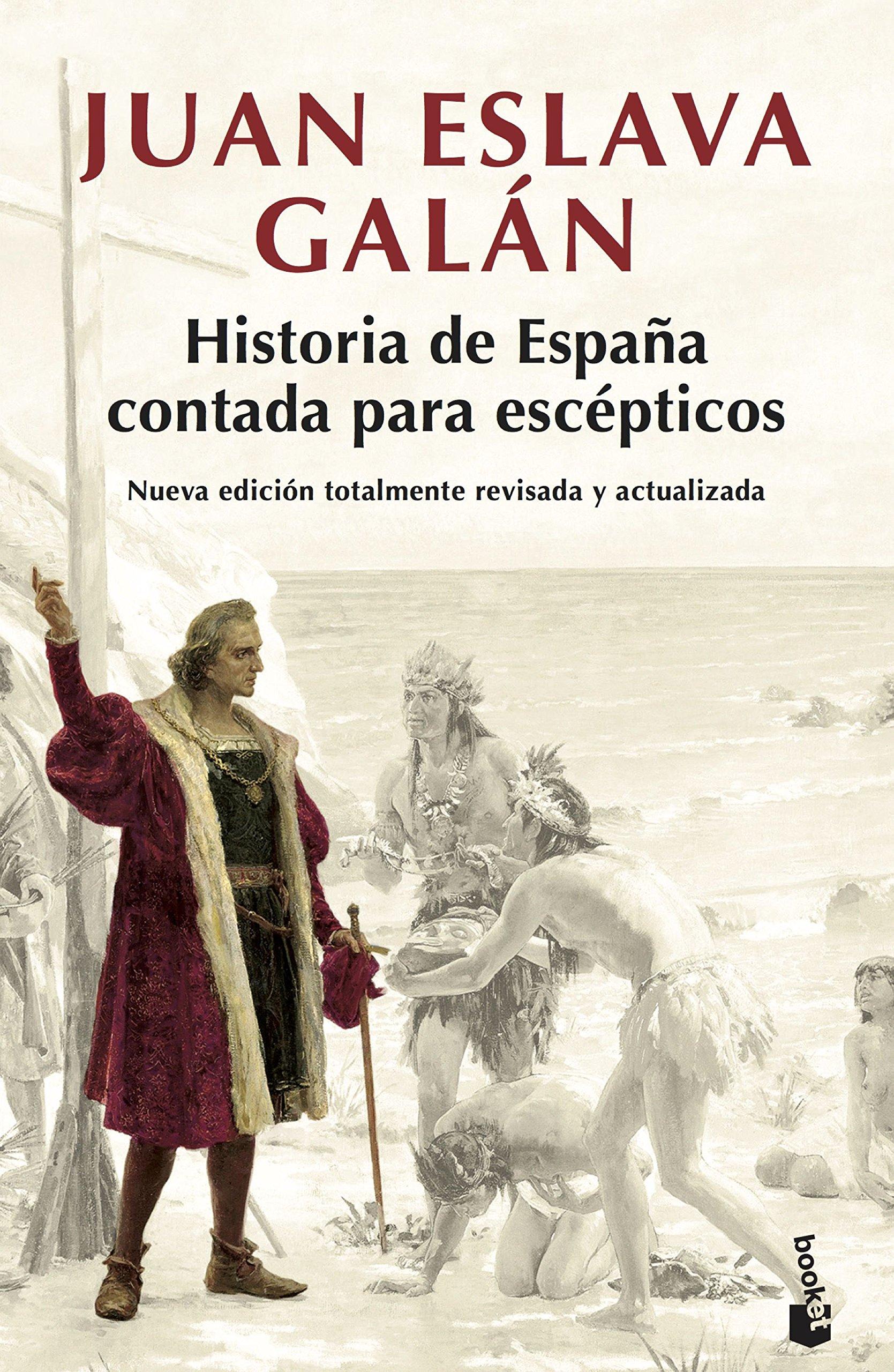 Historia de España contada para escépticos Colección especial 2018: Amazon.es: Eslava Galán, Juan: Libros
