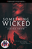 Something Wicked (Romance on the Go Book 0)