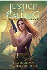 Justice Is Calling: A Kurtherian Gambit Series (Reclaiming Honor Book 1) Kindle Edition