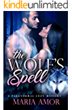 The Wolf's Spell (A Paranormal Cozy Mystery Book 1)
