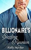 The Billionaire's Sizzling Reunion
