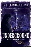 Underground: Number 3 in series (Greywalker)