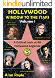 Hollywood Window to the Stars, Volume 1: A Critical Look at 50 Hollywood Legends