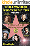 Hollywood Window to the Stars, Volume 1: A Critical Look at 50 Hollywood Legends (English Edition)
