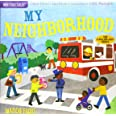 Indestructibles: My Neighborhood: Chew Proof · Rip Proof · Nontoxic · 100% Washable (Book for Babies, Newborn Books, Safe to