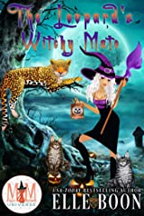The Leopard's Witchy Mate: Magic and Mayhem Universe (The Mayhem Crew Book 1) Kindle Edition