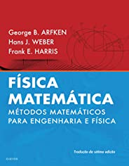 Física matemática: Métodos Matemáticos Para Engenharia e Física