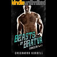 BEASTS OF BRATVA: Maksim: Part 1