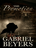 The Promotion: A Short Paranormal Suspense Story
