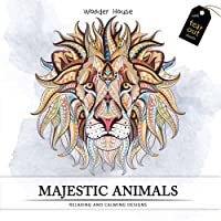Majestic Animals: Colouring Books for Adults with Tear Out Sheets (Adult Colouring Book)