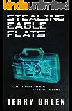 Stealing Eagle Flats