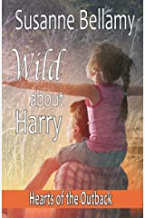 Wild About Harry (Hearts of the Outback Book 5) Kindle Edition