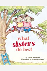 What Sisters Do Best: (Big Sister Books for Kids, Sisterhood Books for Kids, Sibling Books for Kids) Board book