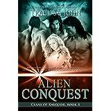 Alien Conquest (Clans of Kalquor Book 3)