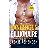 The Dangerous Billionaire: A Billionaire Navy SEAL Romance (The Tate Brothers Book 1)