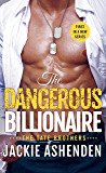 The Dangerous Billionaire: A Billionaire Navy SEAL Romance (The Tate Brothers)