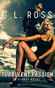 Turbulent Passion (The Flyboy Trilogy Book 1)