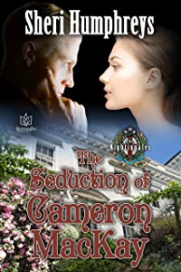 The Seduction of Cameron MacKay (The Nightingales Book 2)