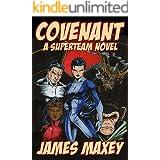Covenant: A Superteam Novel (WHOOSH! BAM! POW! Book 3)