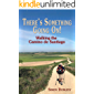 There's Something Going On!: Walking the Camino de Santiago