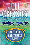 My True And Tender Love (Cowboy Heroes Series)