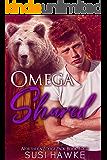 Omega Shared (Northern Lodge Pack Book 4)