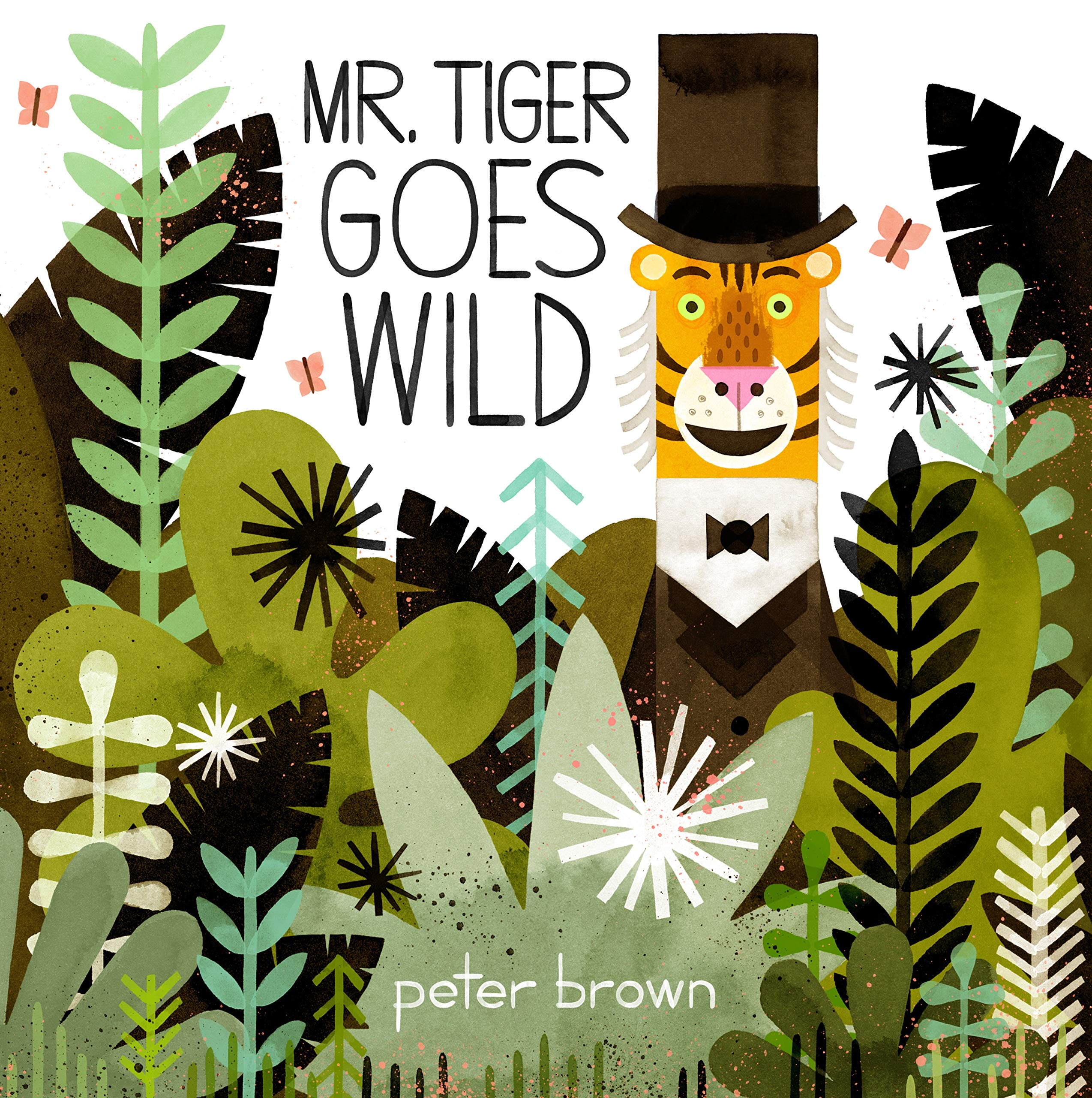 Mr Tiger Goes Wild [Lingua inglese]