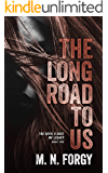 The Long Road to Us (Devil's Dust MC Legacy Book 2)