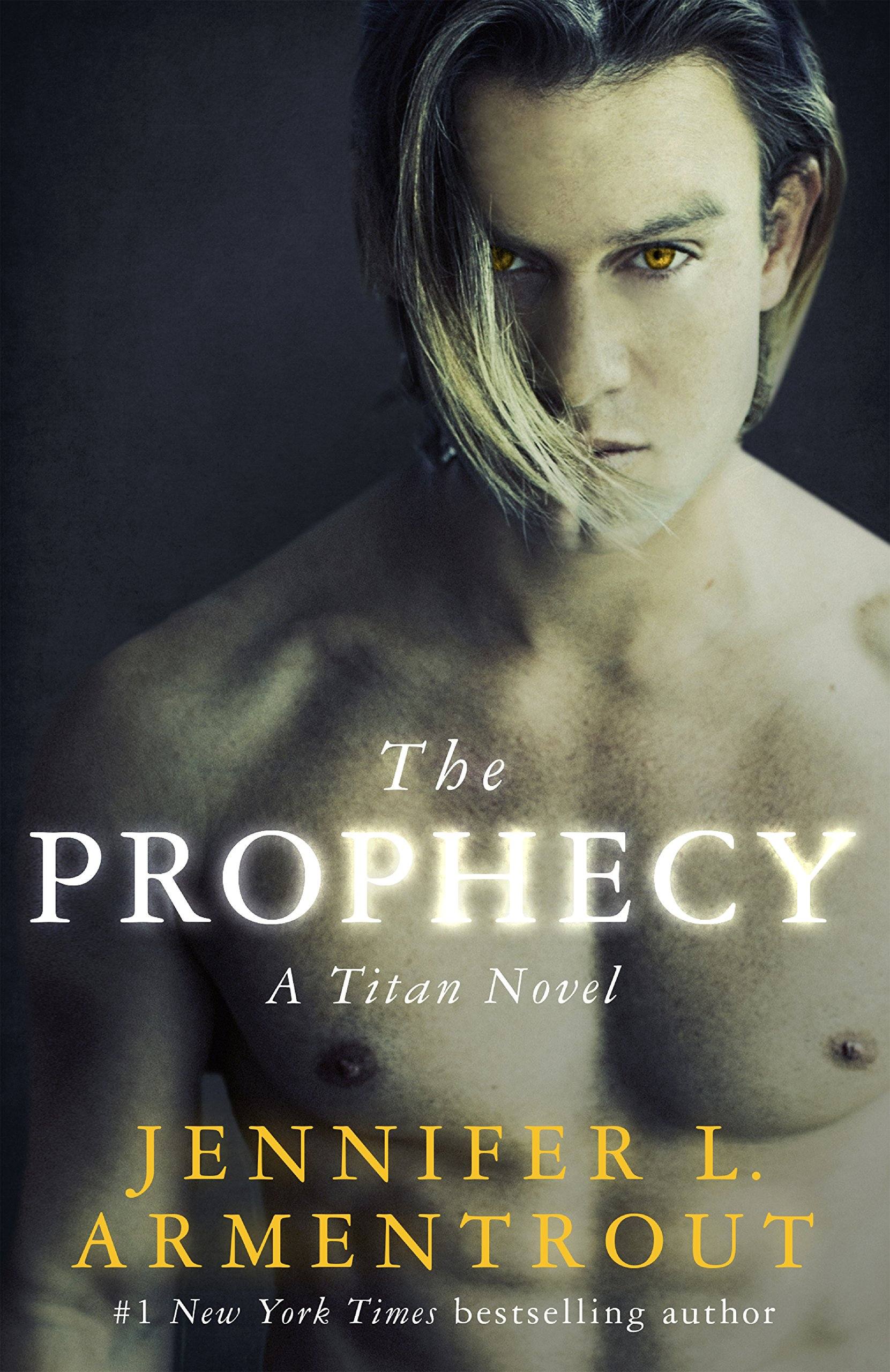 The Prophecy: The Titan Series Book 4: Amazon.es: Jennifer L. Armentrout: Libros en idiomas extranjeros