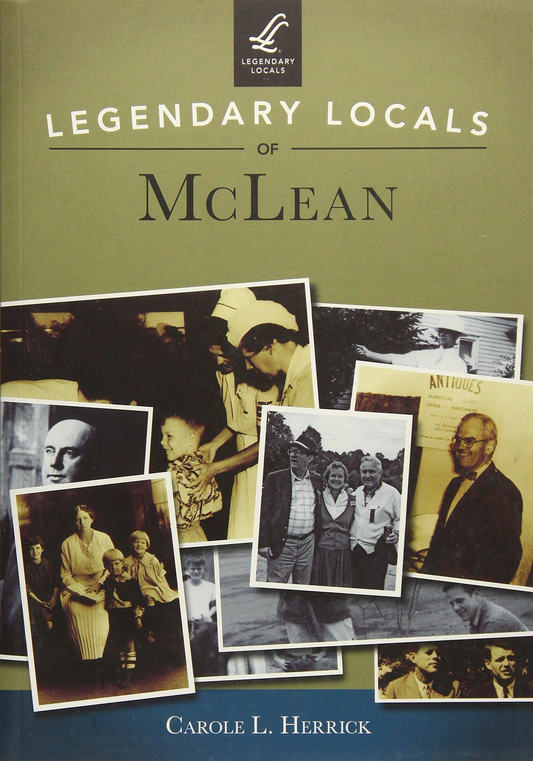 Read Online Legendary Locals of McLean pdf