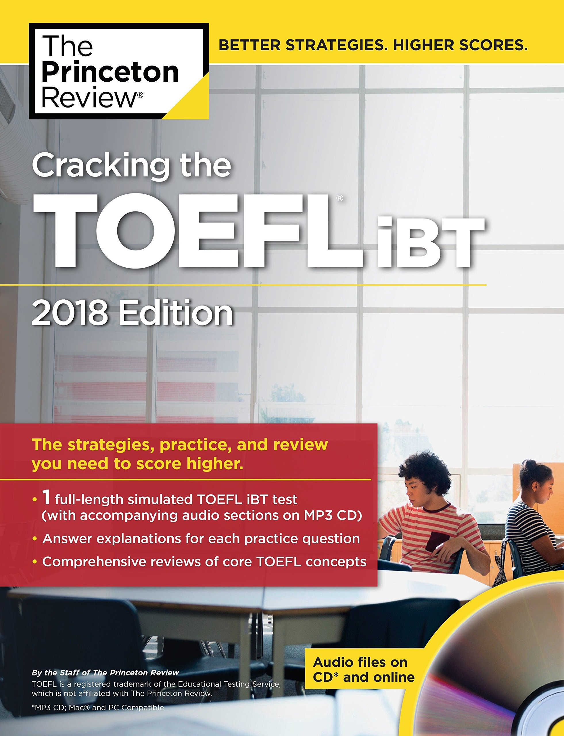 Cracking the TOEFL iBT with Audio CD, 2018 Edition: The Strategies, Practice, and Review You Need to Score Higher (College Test Preparation) by Princeton Review
