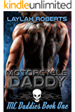 Motorcycle Daddy (MC Daddies Book 1)