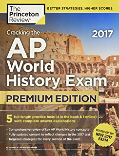 cracking the ap world history exam 2018 premium edition college